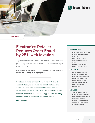 Electronics Retailer Reduces Order Fraud by 25 Percent with iovation