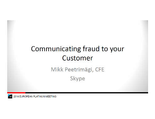 Communicating Fraud to Your Customer