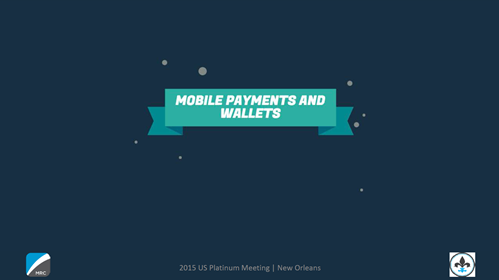 Mobile Payments and Wallets