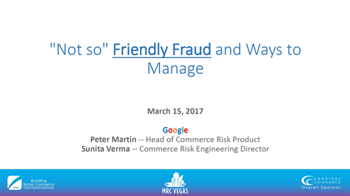 'Not so' Friendly Fraud and Ways to Manage