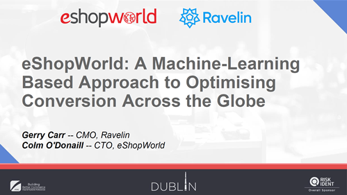 eShopWorld: A Machine-Learning Based Approach to Optimising Conversion Across the Globe