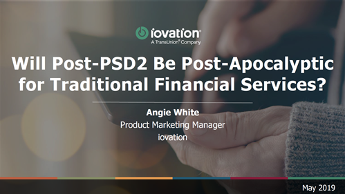 Will Post-PSD2 Be Post-Apocalyptic for Traditional Financial Services?