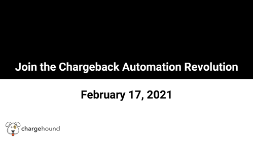 Join the Chargeback Automation Revolution