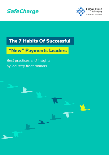 The 7 Habits of Successful 'New' Payments Leaders