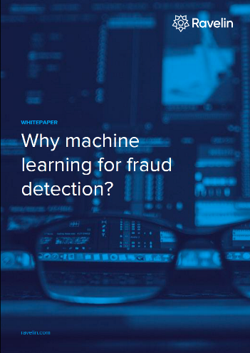 Why Machine Learning for Fraud Detection?