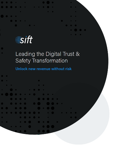 Leading the Digital Trust & Safety Transformation -- Unlock New Revenue Without Risk