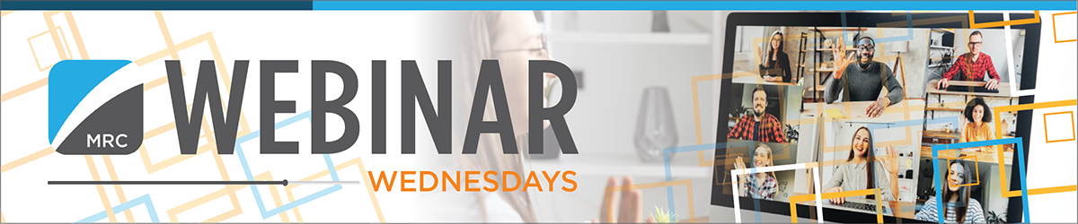 MRC Webinar Wednesdays