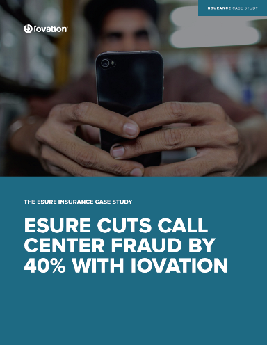 esure Cuts Call Center Fraud by 40% with iovation