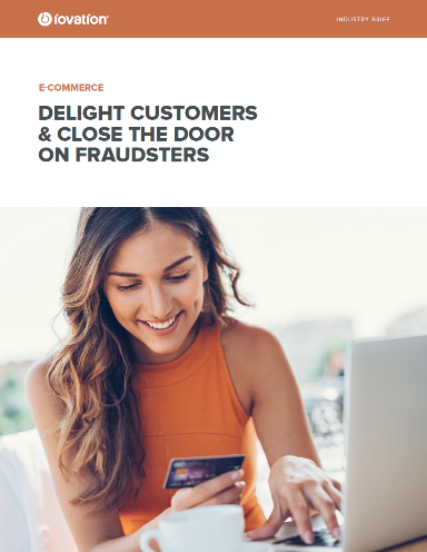 Delight Customers and Close the Door on Fraudsters