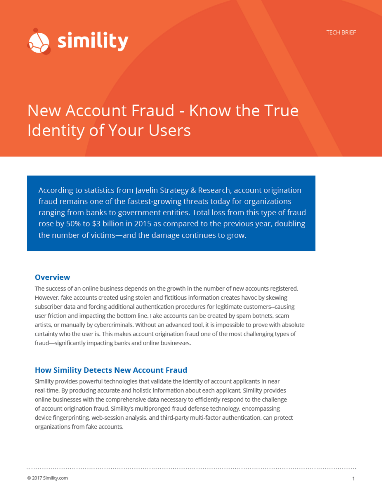 New Account Fraud -- Know the True Identity of Your Users