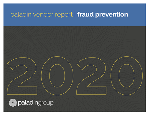 Paladin Group Vendor Report | Fraud Prevention 2020