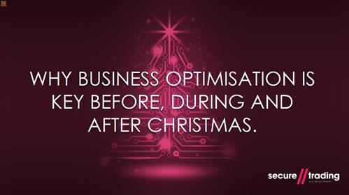 Why Business Optimisation is Key Before, During, and After Christmas