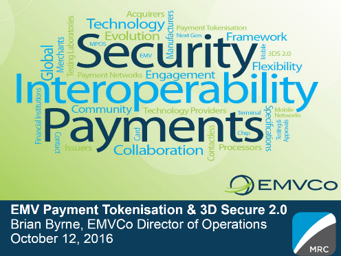 Beyond the Chip -- Latest Insights from EMVCo on EMV Payment Tokenization and EMV 3D Secure 2.0