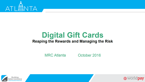 Digital Gift Cards: Reaping the Rewards and Managing the Risk