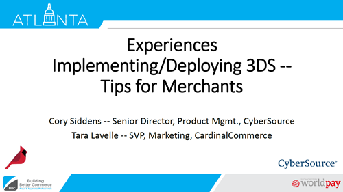 Experiences Implementing/Deploying 3DS -- Tips for Merchants