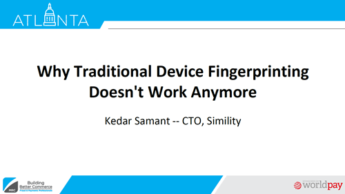 Why Traditional Device Fingerprinting Doesn't Work Anymore