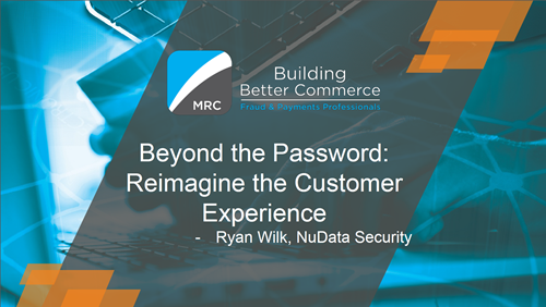 Beyond the Password: Reimagine the Customer Experience