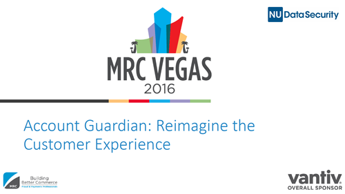 Account Guardian: Reimagine the Customer Experience