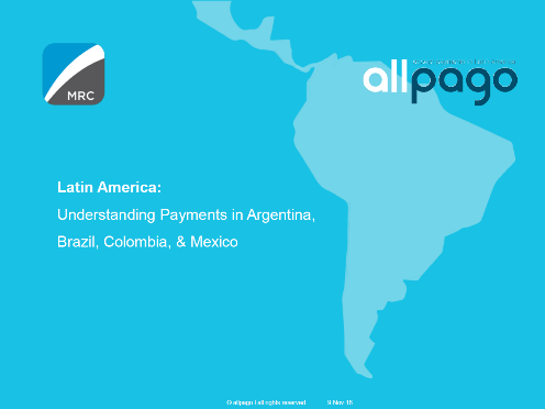 Latin America: Understanding Payments in Argentina, Brazil, Colombia, & Mexico