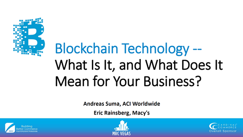 Blockchain Technology -- What Is It, and What Does It Mean for Your Business?