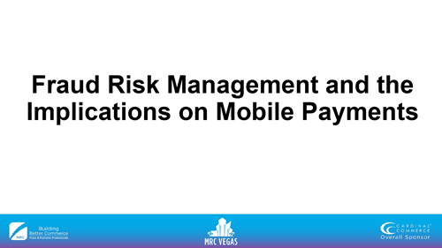 Fraud Risk Management and the Implications on Mobile Payments