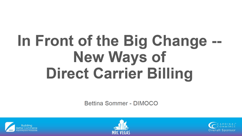 In Front of the Big Change -- New Ways of Direct Carrier Billing