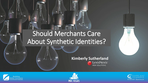 Should Merchants Care About Synthetic Identities?