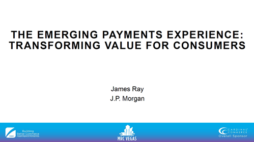 The Emerging Payments Experience: Transforming Value for Consumers