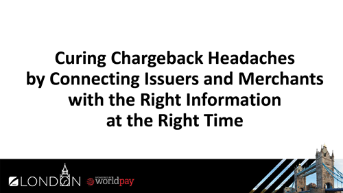 Curing Chargeback Headaches by Connecting Issuers and Merchants with the Right Information at the Right Time