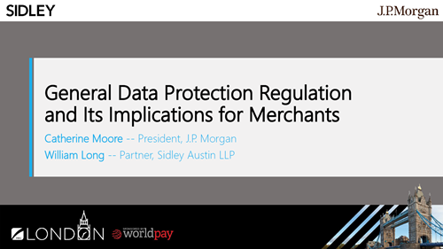 General Data Protection Regulation and Its Implications for Merchants