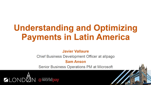 Understanding and Optimizing Payments in Latin America