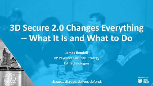 3D Secure 2.0 Changes Everything -- What It Is and What to Do