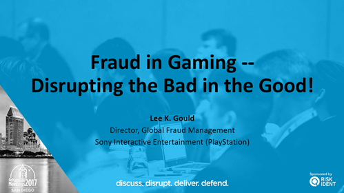 Fraud in Gaming -- Disrupting the Bad in the Good!