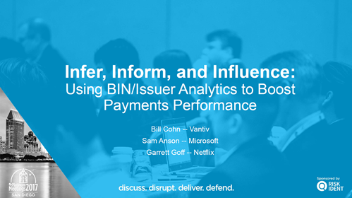 Infer, Inform, and Influence: Using BIN/Issuer Analytics to Boost Payments Performance