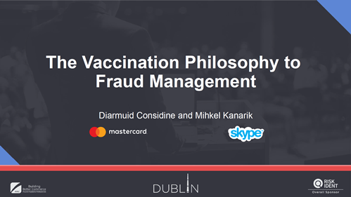 The Vaccination Philosophy to Fraud Management
