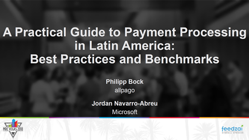 A Practical Guide to Payment Processing in Latin America: Best Practices and Benchmarks