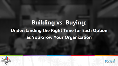 Building vs. Buying: Understanding the Right Time for Each Option as You Grow Your Organization