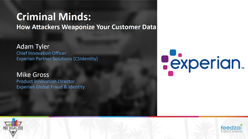 Criminal Minds: How Attackers Weaponize Your Customer Data