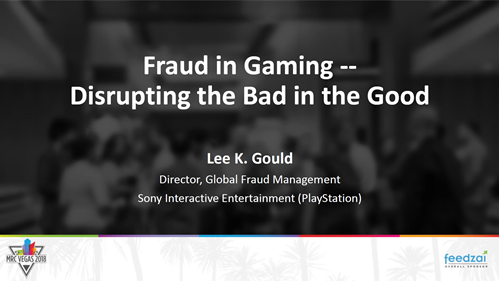 Fraud in Gaming -- Disrupting the Bad in the Good