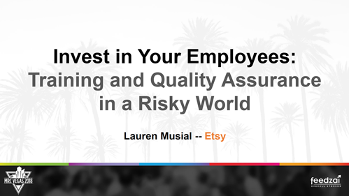 Invest in Your Employees: Training and Quality Assurance in a Risky World
