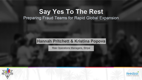 Say Yes To The Rest -- Preparing Fraud Teams for Rapid Global Expansion