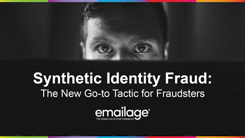 Synthetic Identity Fraud: The New Go-to Tactic for Fraudsters