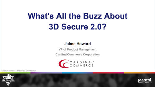 What's All the Buzz About 3-D Secure 2.0?