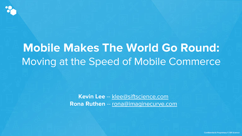 Mobile Makes The World Go Round: Moving at the Speed of Mobile Commerce