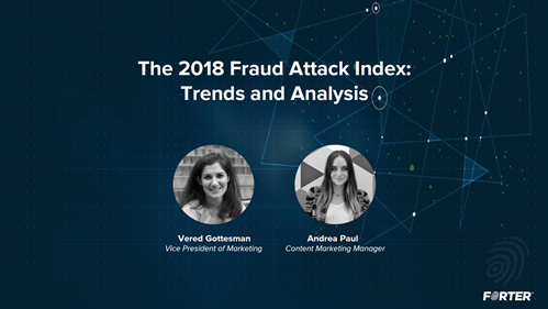 The 2018 Fraud Attack Index: Trends and Analysis