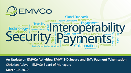 An Update on EMVCo Activities: EMV 3-D Secure and EMV Payment Tokenisation