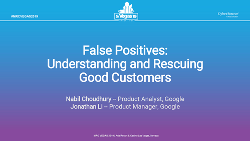 False Positives: Understanding and Rescuing Good Customers