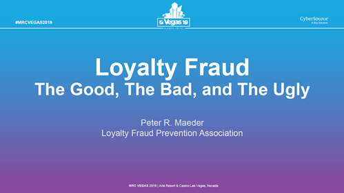 Loyalty Fraud: The Good, The Bad, and The Ugly