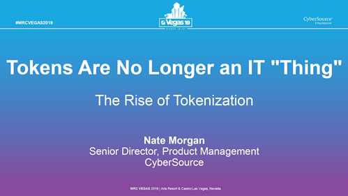 Tokens Are No Longer an IT 'Thing' -- The Rise of Tokenization