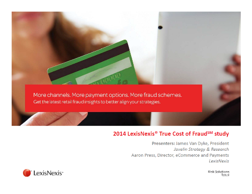 2014 LexisNexis True Cost of Fraud Presentation